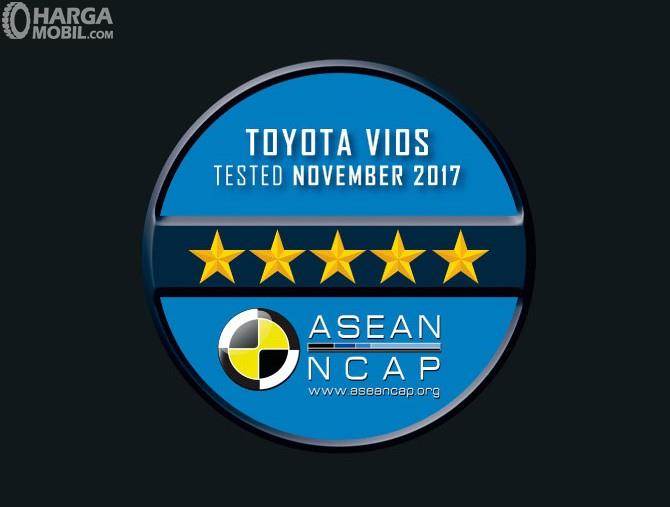 Toyota Vios mendapat Bintang 5 dalam uji tabrak yang diselenggarakan ASEAN NCAP tahun 2017